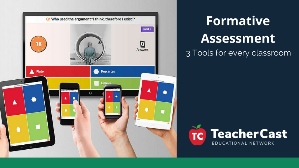 Formative Assessment Tools for the classroom - TeacherCast Guest Blog