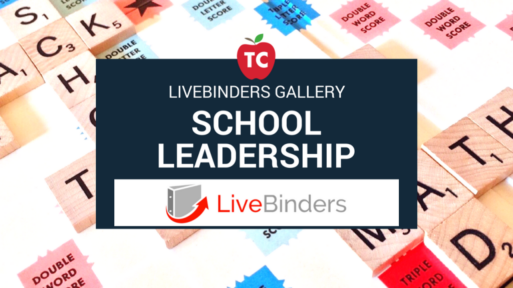 School Leadership LiveBinders