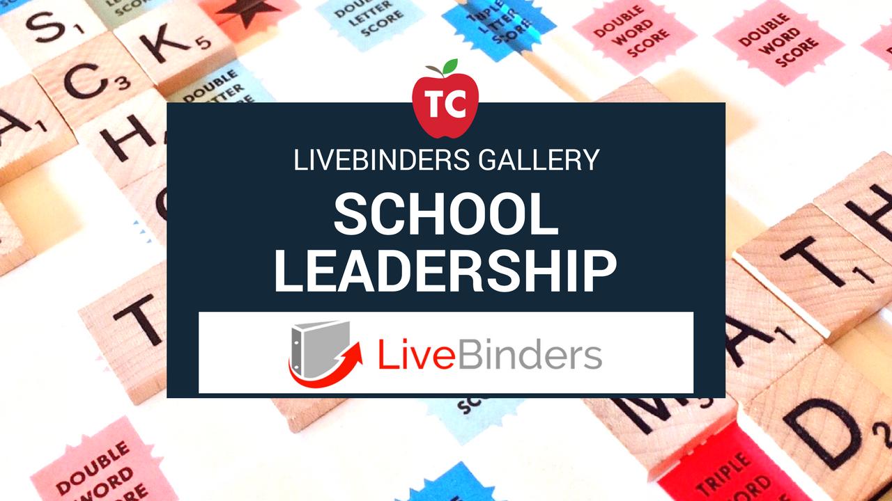 School Leadership LiveBinders