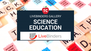 Science Education Livebinders Gallery