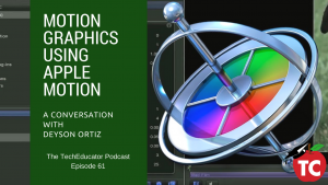 Creating Motion Graphics with Apple Motion