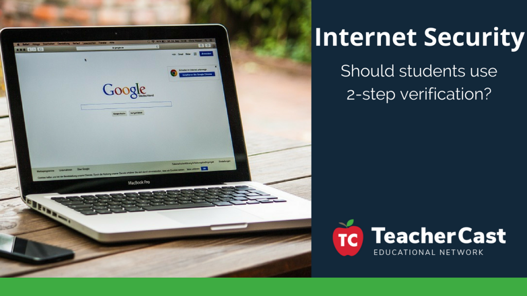 2-step verification - TeacherCast Blog