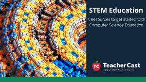 5 Computer Science - TeacherCast Guest Blog