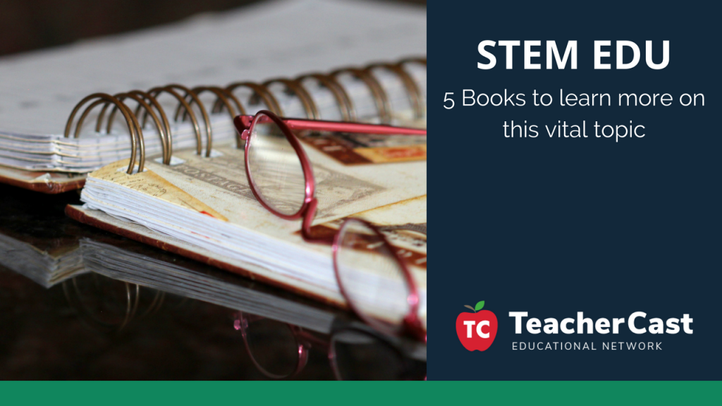 5 STEM Books - TeacherCast Guest Blog