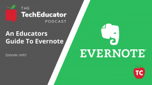 An Educators Guide to Evernote