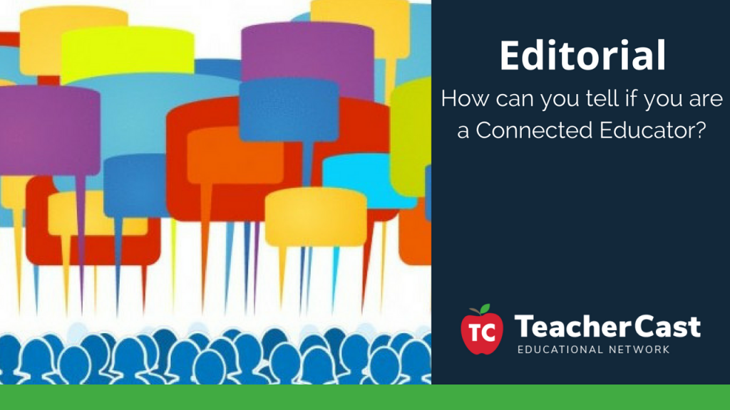 Are You a Connected Educator - TeacherCast Blog