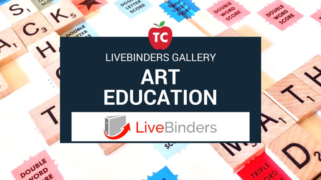 Art Education Livebinders Gallery