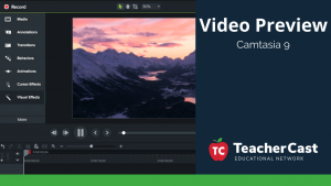 Camtasia 9 Preview Video - TeacherCast Blog