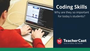 Coding in Education - TeacherCast Guest Blog