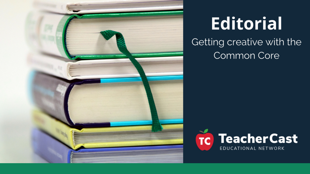 Common Core Creativity - TeacherCast Guest Blog
