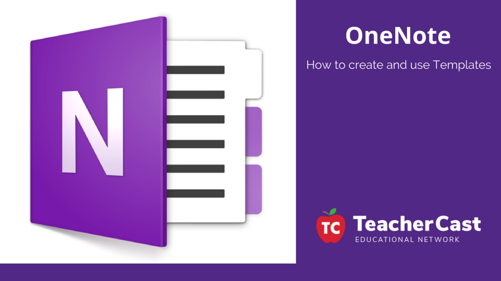 Creating and using Templates in Microsoft OneNote