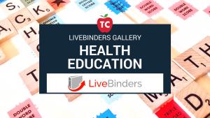 Health Education Livebinders Gallery