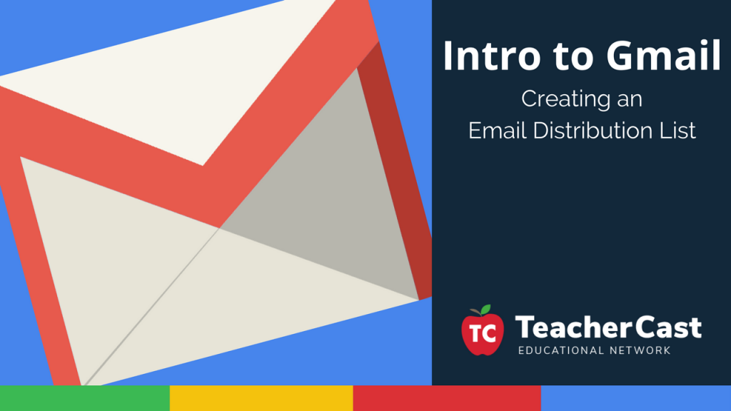 Intro to Gmail Email Distribution Lists