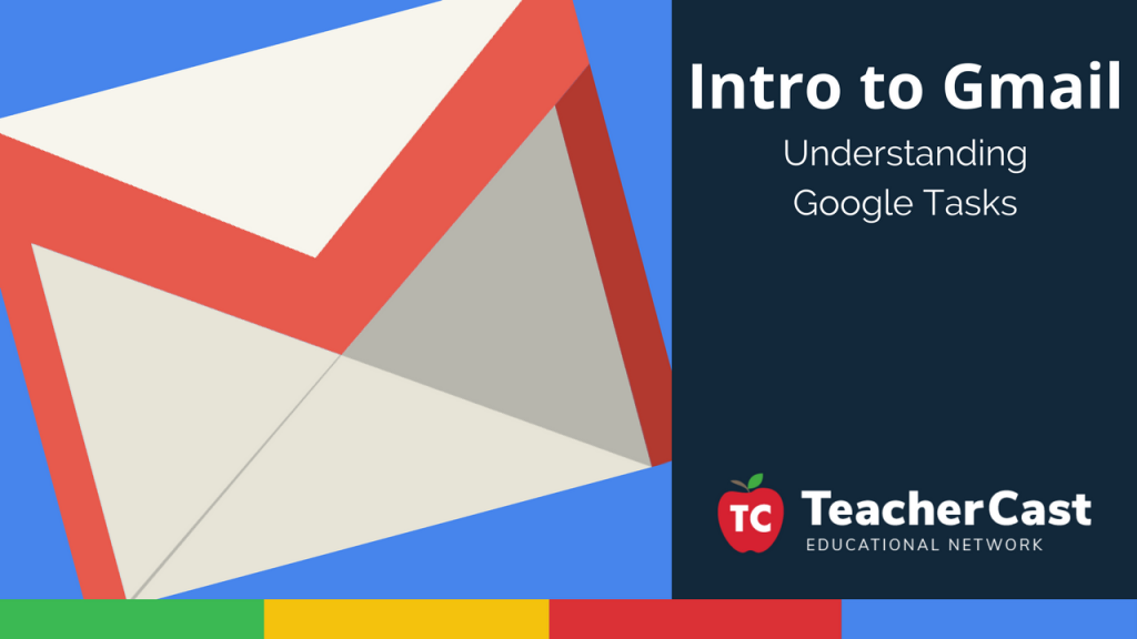 Intro to Gmail Tasks