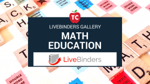Math Education Livebinders Gallery