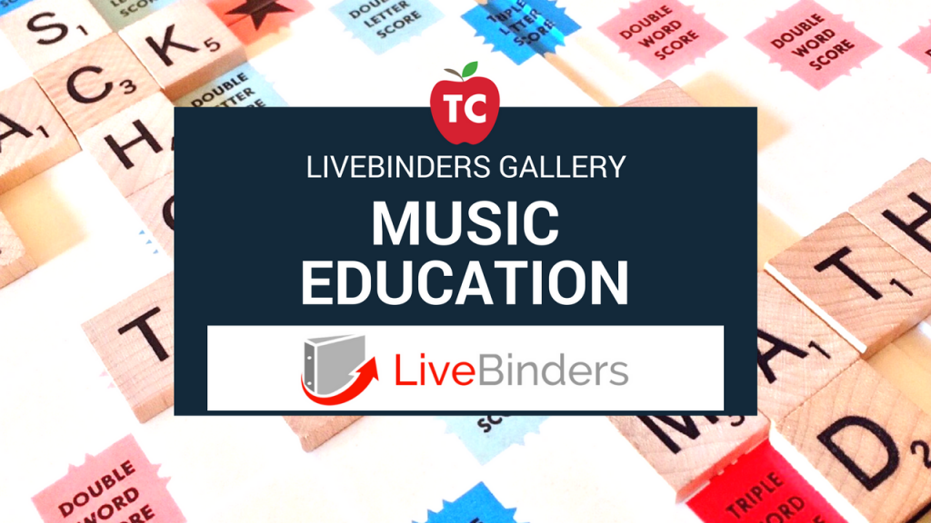 Music Education Livebinders Gallery