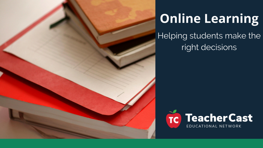 Online Learning Options for Students - TeacherCast Guest Blog