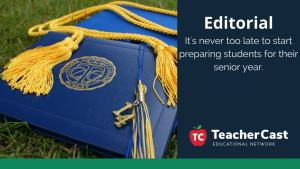 Preparing students for graduation - TeacherCast Guest Blog