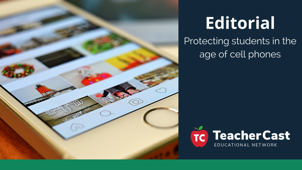 Protecting Students from Cell Phone - TeacherCast Guest Blog