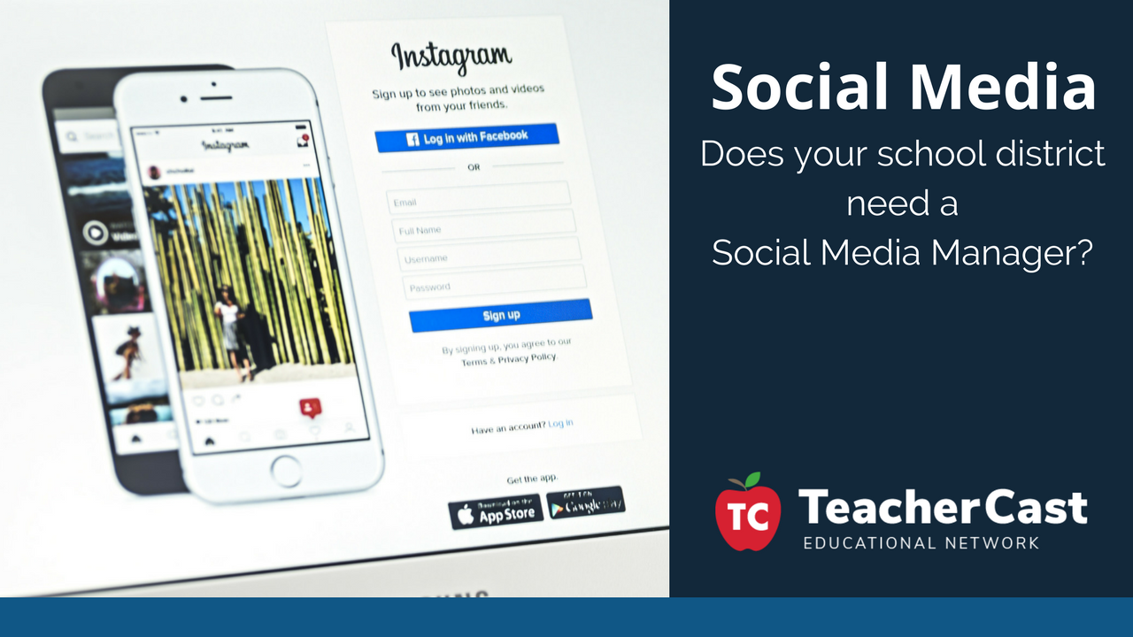 Social Media Manager for School Districts - TeacherCast Blog
