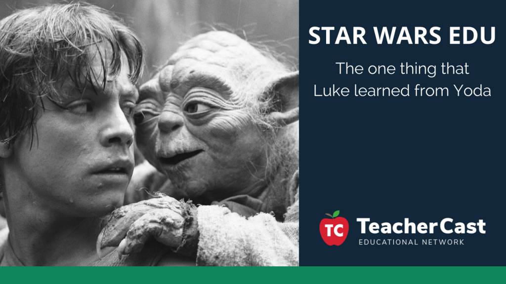 Star Wars EDU - TeacherCast Guest Blog