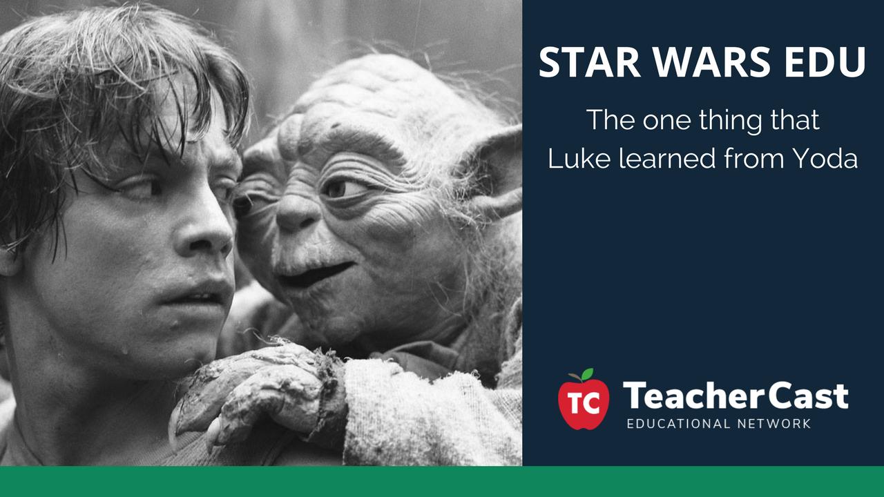 Star Wars EDU - TeacherCast Guest Blog