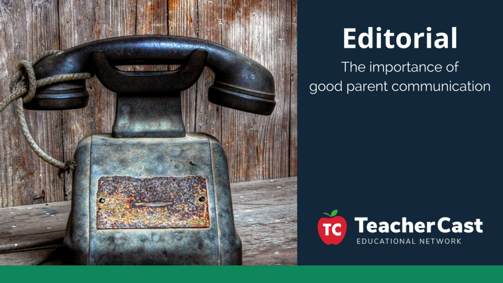 The importance of parent communication - TeacherCast Guest Blog