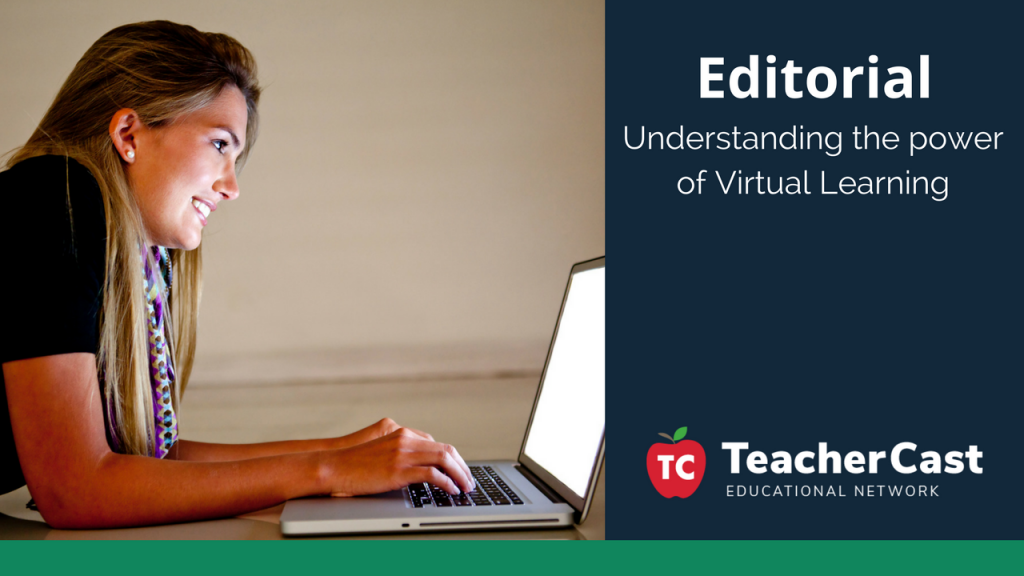 The power of Virtual Learning - TeacherCast Guest Blog