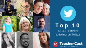Top 10 STEM Teachers 2018 - TeacherCast Blog