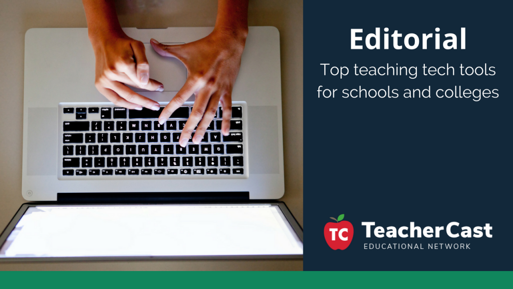 Top Tech Tools for Schools and Colleges - TeacherCast Guest Blog