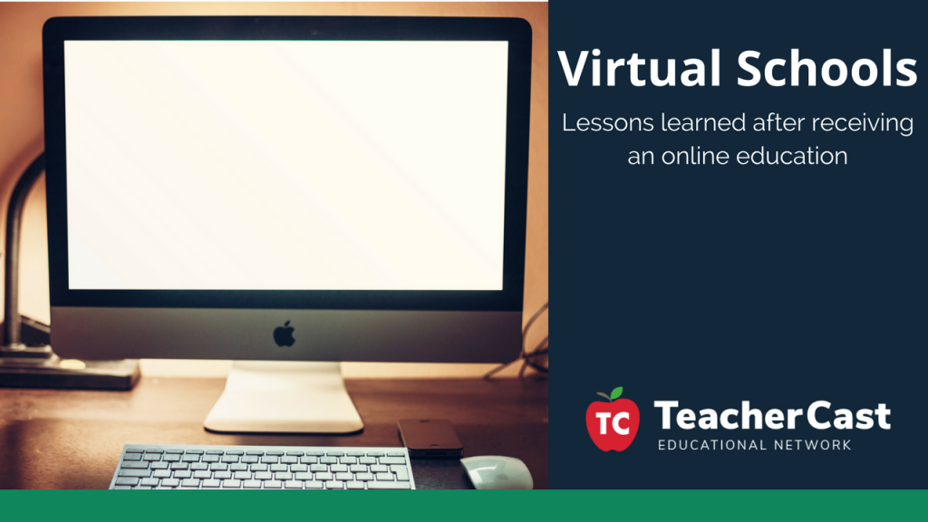 Virtual School Education - TeacherCast Guest Blog