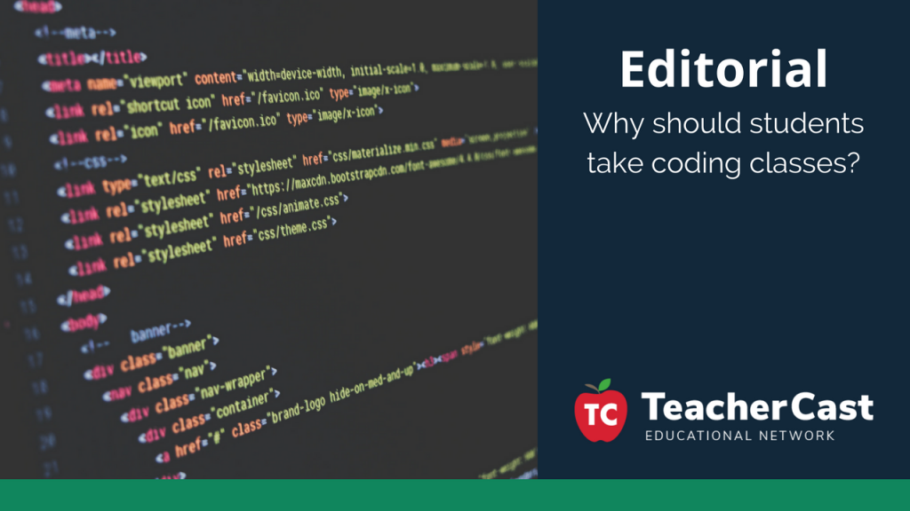 Why Take a Coding Class - TeacherCast Guest Blog