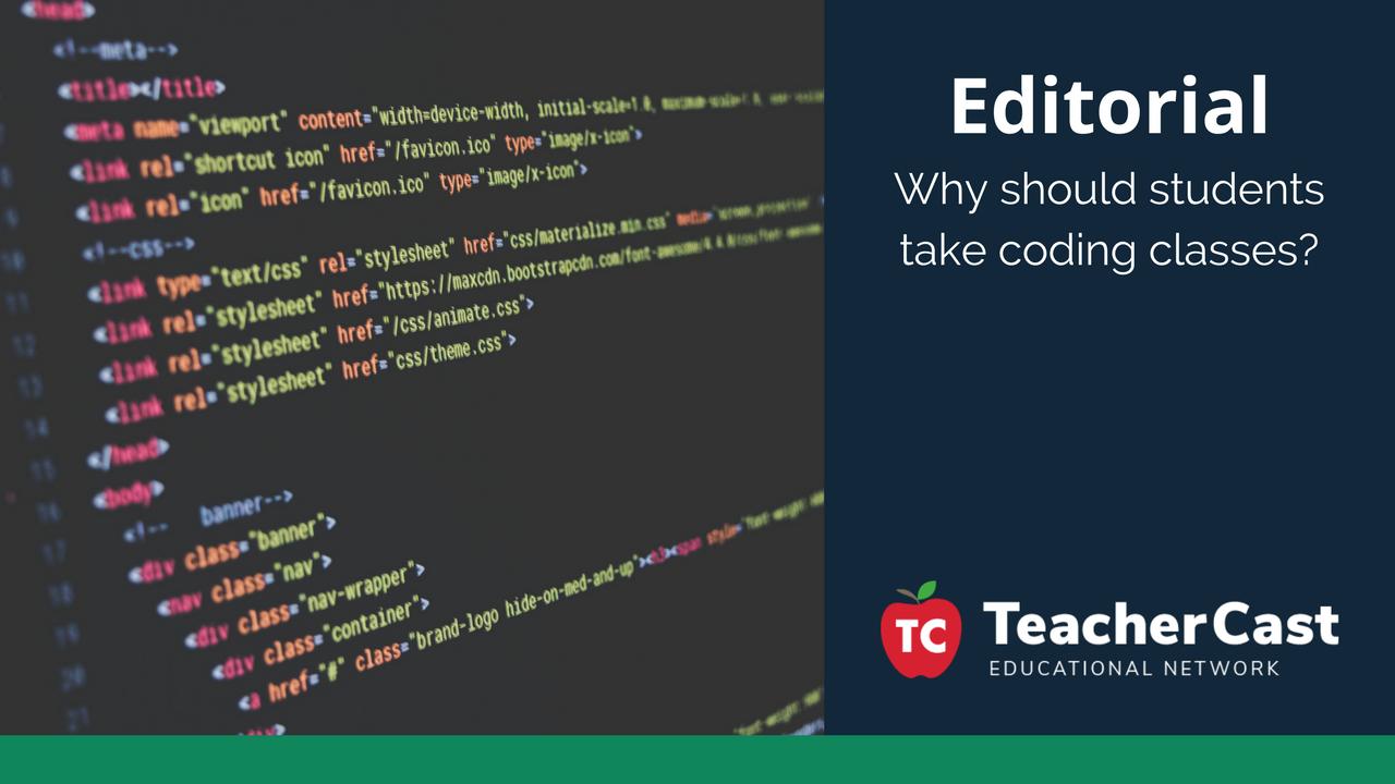 Why Take a Coding Class - TeacherCast Guest Blog
