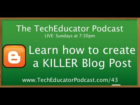 how to create a classroom blogger