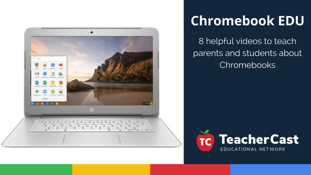 7 Chromebook Videos