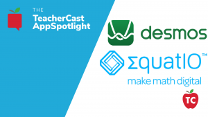 Equatio and Desmos
