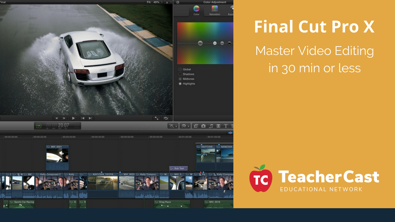 Final Cut Pro X in 30 Minutes