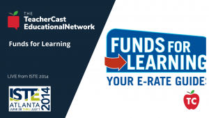 Funds for Learning - ISTE 2014