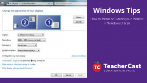 How to Mirror or Extend your Monitor in Windows 7 & 10