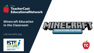 Minecraft Education - ISTE 2015