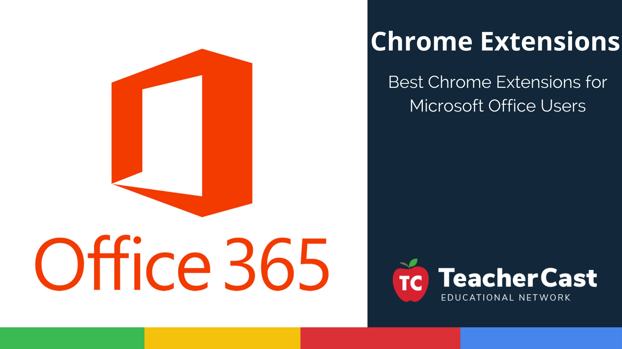 Office 365 Chrome Extensions