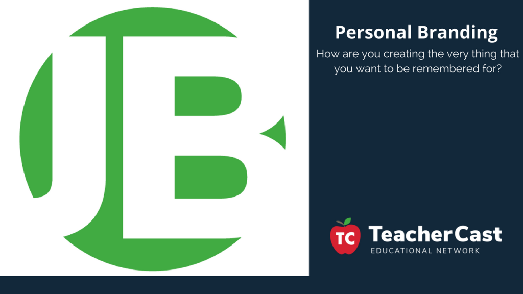 Personal Branding for Educators