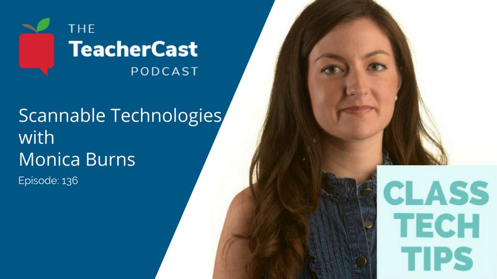 Monica Burns | Class Tech Tips