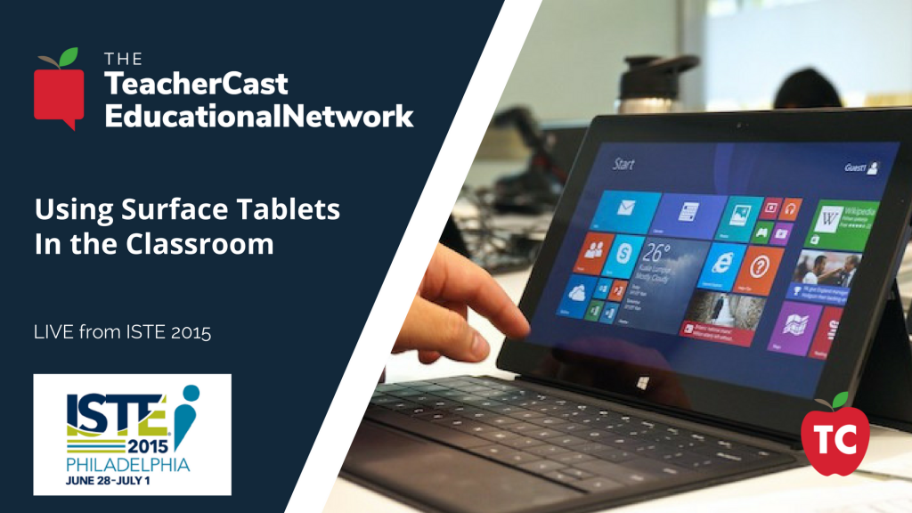 Using Surface Tablets In the Classroom