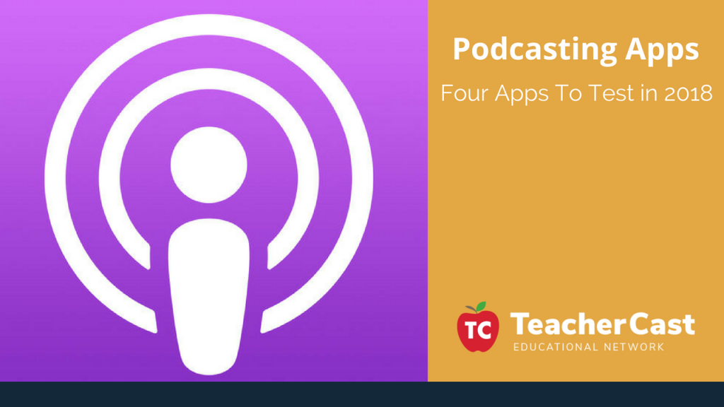 4 Podcasting Apps to listen to