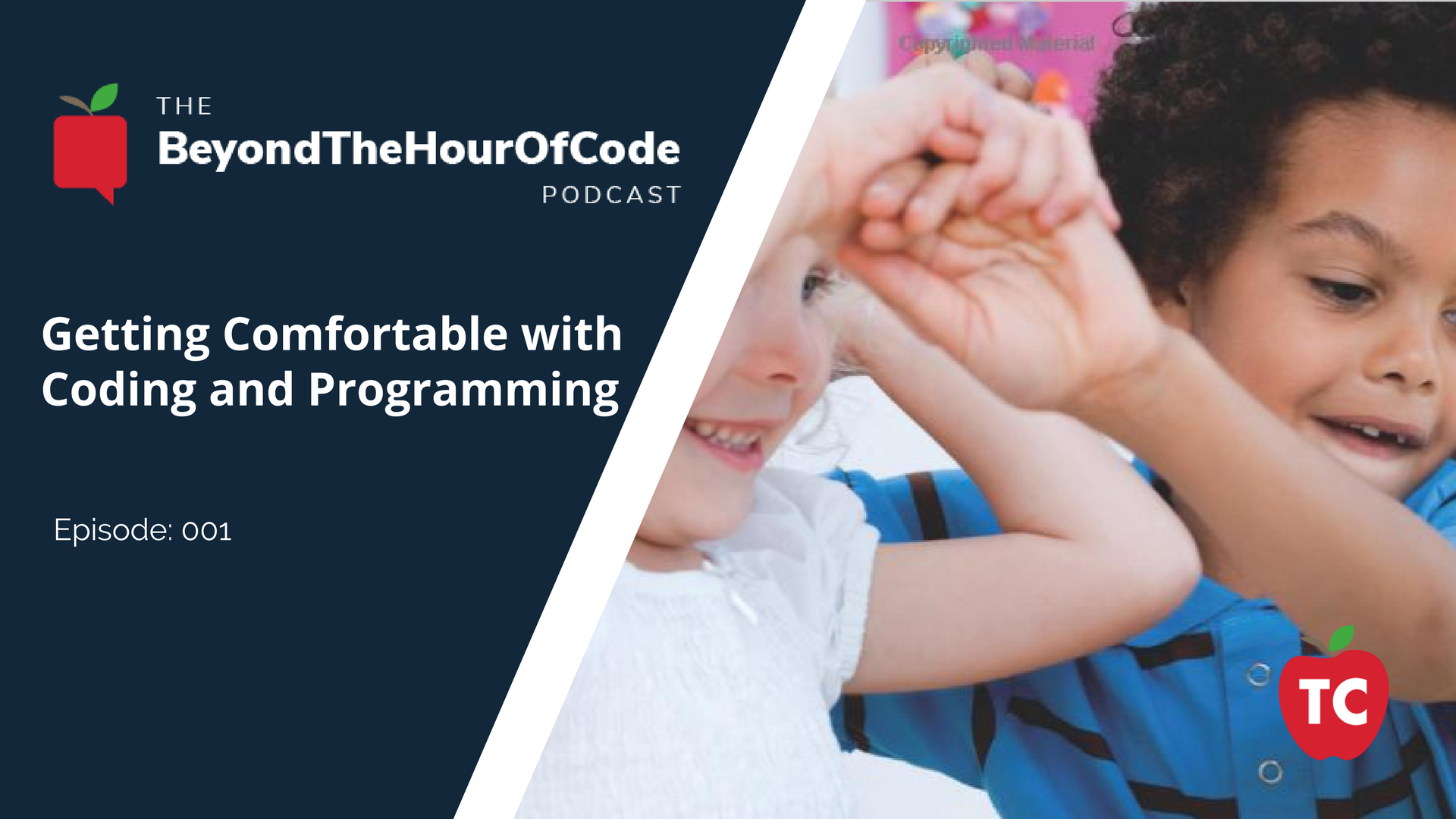 Beyond the Hour of Code Podcast Episode 1