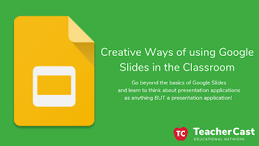 Creative Ways of using Google Slides