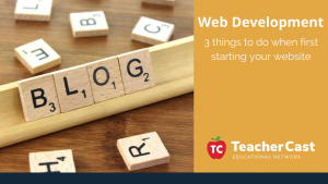 First Things To Do When Starting A Website