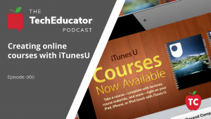 Creating Online Courses with iTunesU