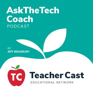 Ask the Tech Coach - Podcast
